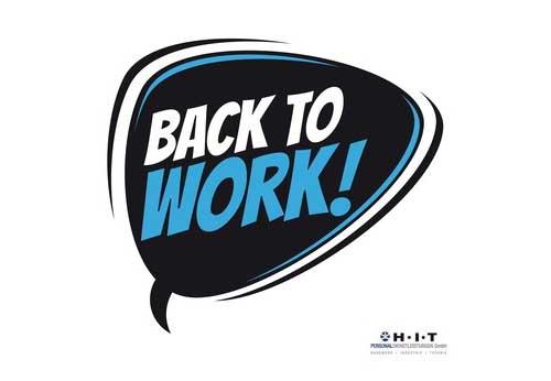 """Urlaub vorbei, so gelingt die Rueckkehr in den Job, illustriert durch Sprechblase mit dem Text """"back to work"""""""